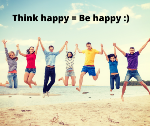 Think happy = be happy